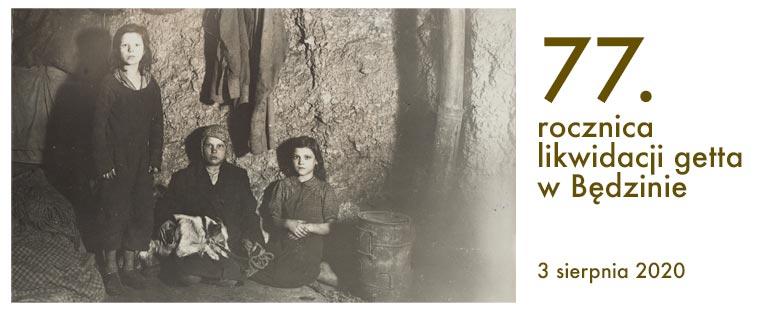 77th anniversary of the liquidation of the Będzin ghetto